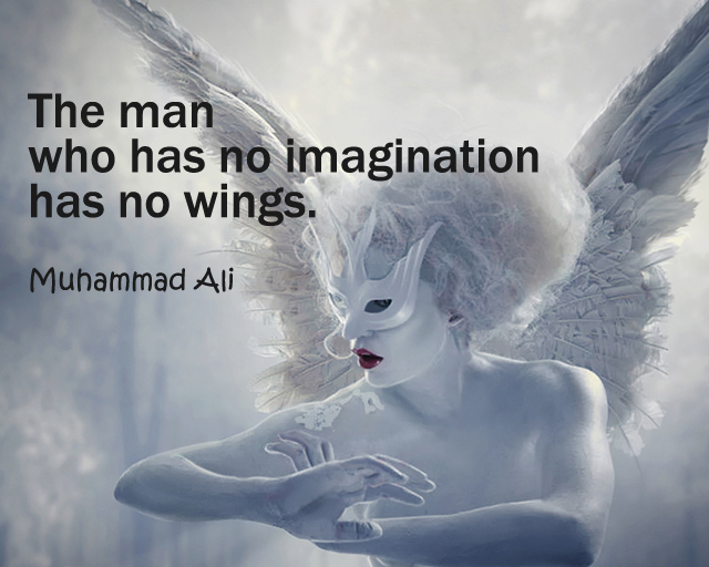 The man who has no imagination has no wings.