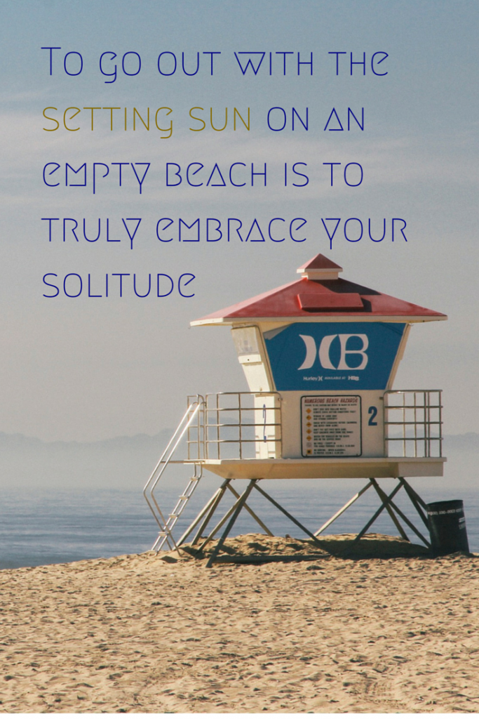 To Go Out With The Setting On An Empty Beach Is Truly Embrace Your Solitude