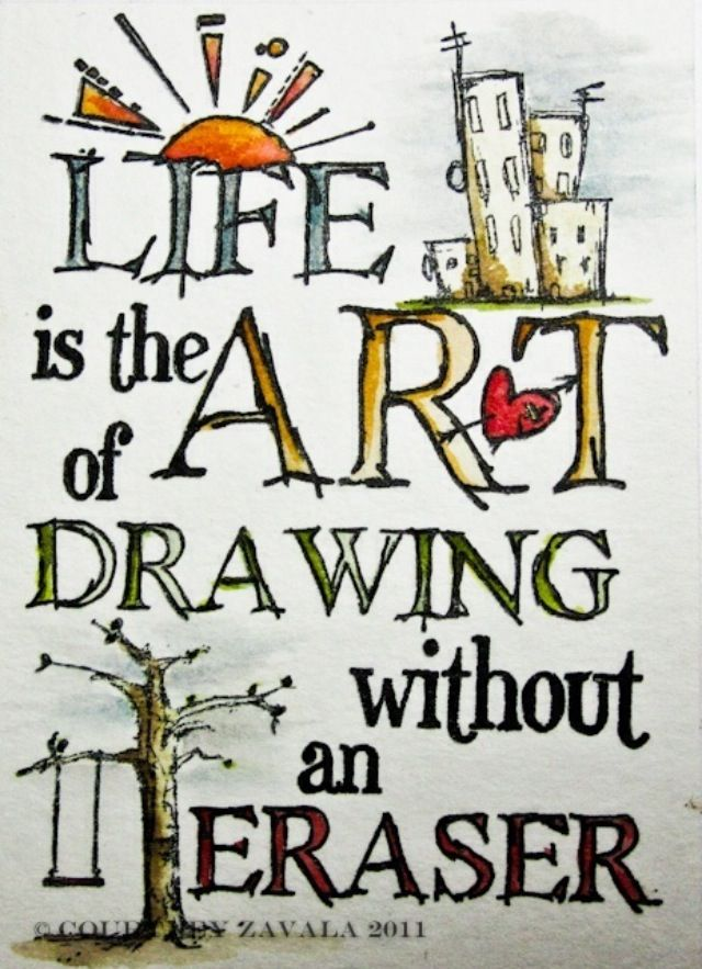 Life Is The Art Of Drawing Without An Eraser Unique Quotes About Art And Life