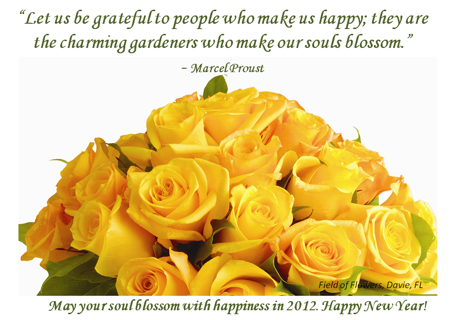 Let Us Be Grateful To People Who Make Us Happy They Are The Charming Gardeners Who Make Our Souls Blossom