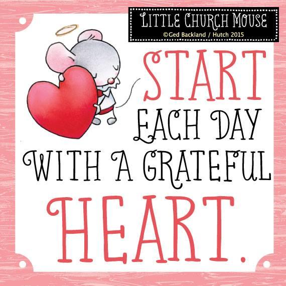 start each day a grateful heart