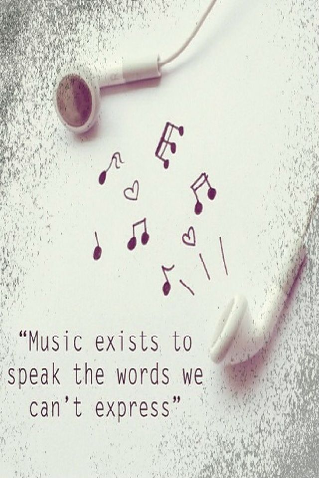 Music exists to speak the words we can't express